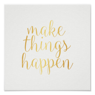 Poster - make things happen