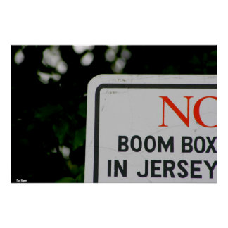 "Poster-""No Boom Box in Jersey"" Poster"