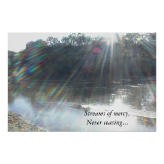 Poster: Streams of mercy never ceasing. Poster