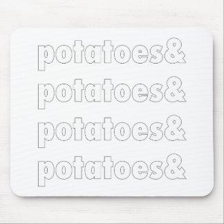 Potatoes & Potatoes & Potatoes Mouse Pad