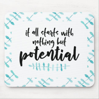 Potential Quote Mouse Pad