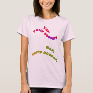 Potty and Party Pooper T-Shirt