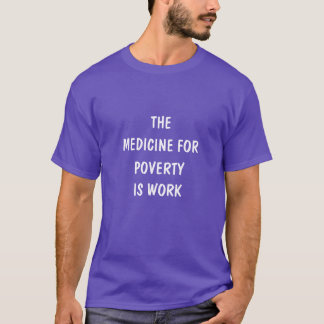 poverty is T-Shirt