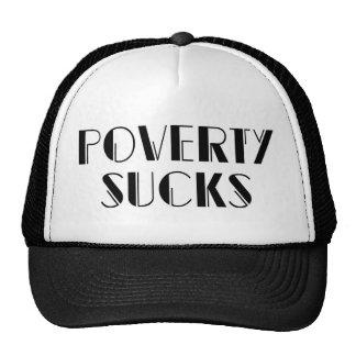 Poverty Sucks - Rich Wealthy Entrepeneur Cap