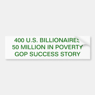 POVERTY, WEALTH, TAX, GOP BUMPER STICKER