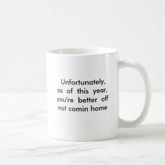pow mia,  Unfortunately,as  of  this  year,you'... Coffee Mug