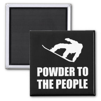Powder Snow To The People Ski Square Magnet