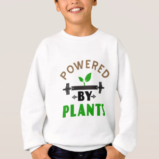 power by plants cute design sweatshirt