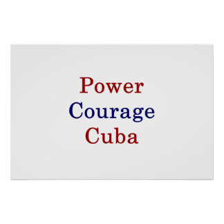 Power Courage Cuba Poster