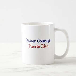 Power Courage Puerto Rico Coffee Mug