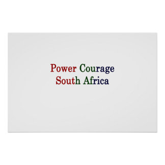Power Courage South Africa Poster