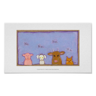 Power of No negative pig goat cow cat animal art Posters