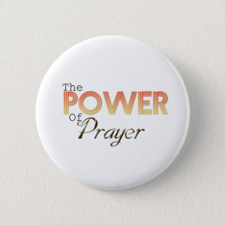 Power of Prayer 6 Cm Round Badge
