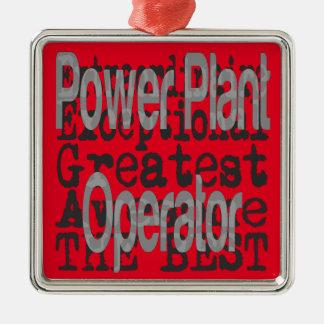 Power Plant Operator Extraordinaire Metal Ornament