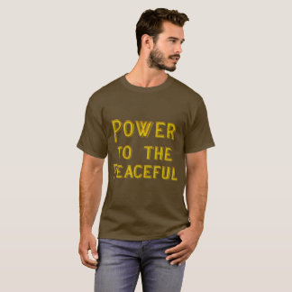 Power to the Peaceful T-shirt 2