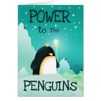 Power to the penguins - greeting cards