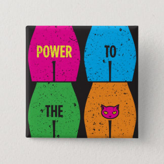 POWER TO THE PUSSY Pin Full Bleed