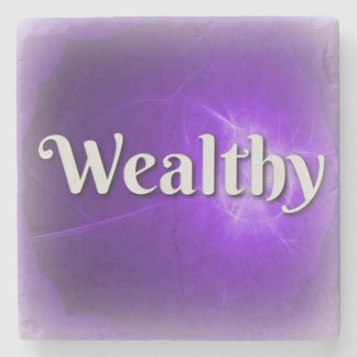Power Word Wealthy on Marble Coaster Stone Beverage Coaster