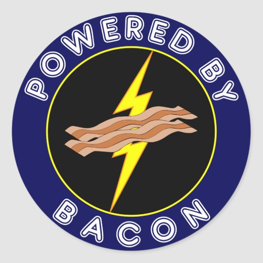 Powered By Bacon Round Sticker