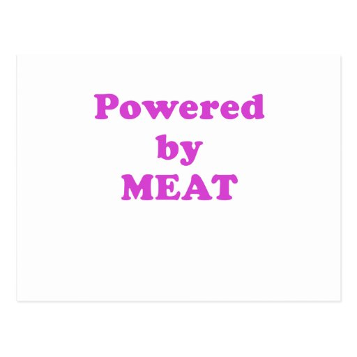 Powered by Meat Postcards