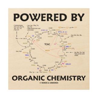 Powered By Organic Chemistry Krebs Cycle Humor Wood Print
