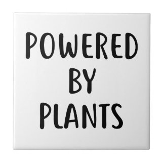 Powered By Plants Ceramic Tile