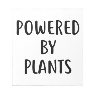 Powered By Plants Notepad