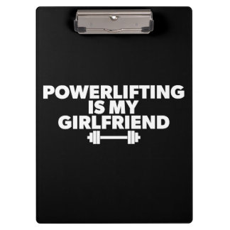 Powerlifting Is My Girlfriend Barbell Motivational Clipboard