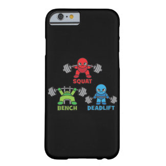 Powerlifting Kawaii - Squat, Bench Press, Deadlift Barely There iPhone 6 Case