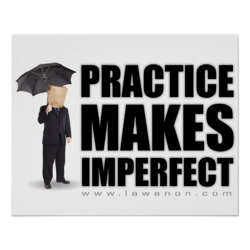 """Practice Makes Imperfect"" Print"