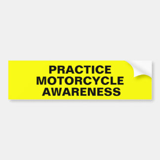 Practice Motorcycle Awareness Bumper Sticker