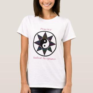 Practice Radical Acceptance T-Shirt