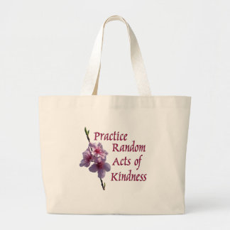 Practice Random Acts of Kindness Jumbo Tote Bag