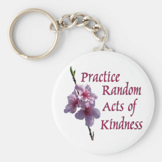 Practice Random Acts of Kindness Keychain