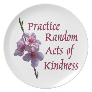 Practice Random Acts of Kindness Plates