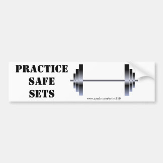 Practice Safe Sets (bumper sticker) Bumper Sticker