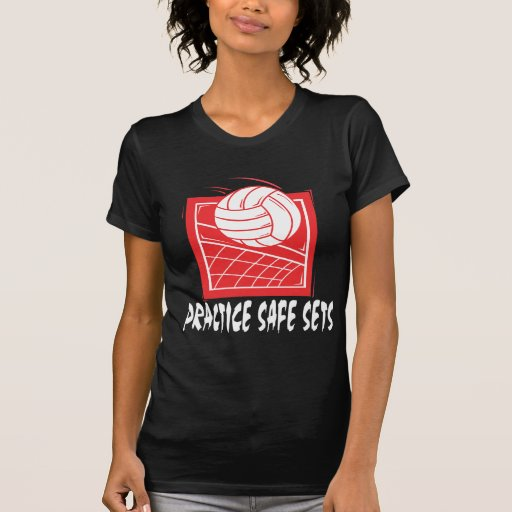 Practice Safe Sets Volleyball T-Shirts Shirts