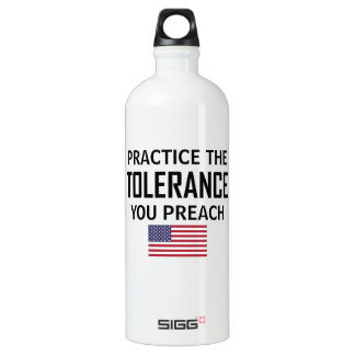 Practice The Tolerance You Preach Water Bottle