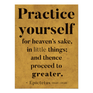 Practice yourself - Motivational quote Poster