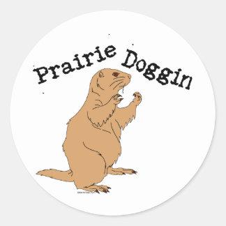 Prairie Doggin Sticker