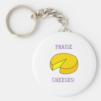 Praise Cheeses Basic Round Button Key Ring