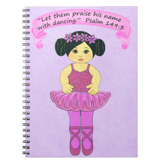 Praise His Name with Dancing 2~Scripture Notebook