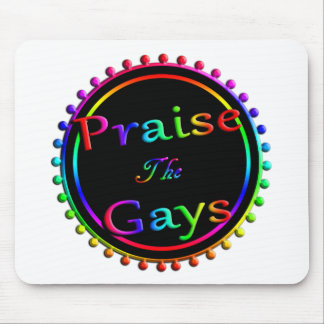 Praise the gays mouse pad