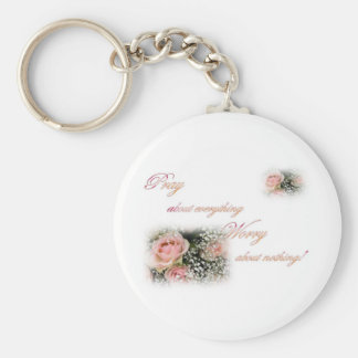 Pray about everything Worry about nothing Basic Round Button Key Ring