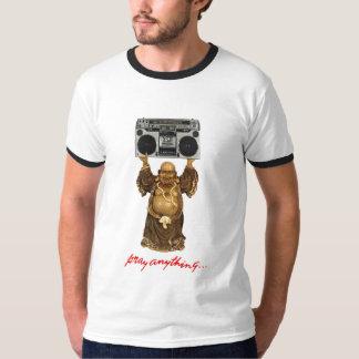 Pray Anything... T-Shirt