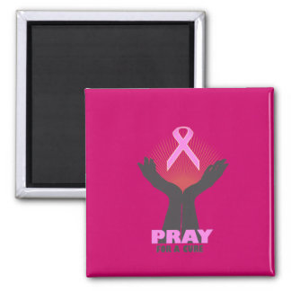 Pray For A Cure Square Magnet