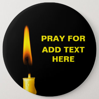Pray For Add Text 6 Cm Round Badge