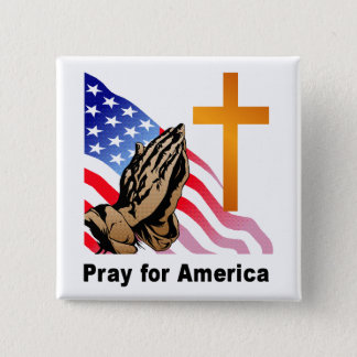 Pray for America 15 Cm Square Badge