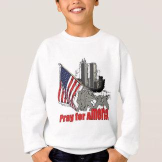 Pray for america sweatshirt