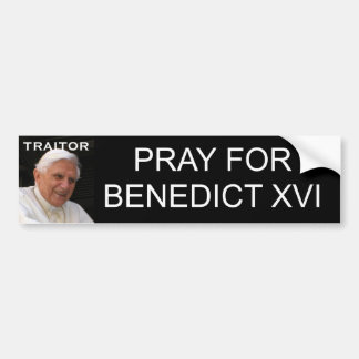 PRAY FOR BENEDICT XVI BUMPER STICKER